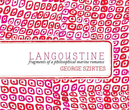 Langoustine | George Szirtes | MIEL