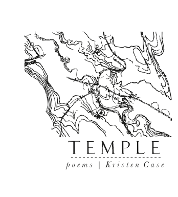 TEMPLE poems kristen case miel chapbook