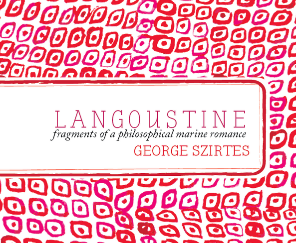 Langoustine George Szirtes chapbook poems MIEL